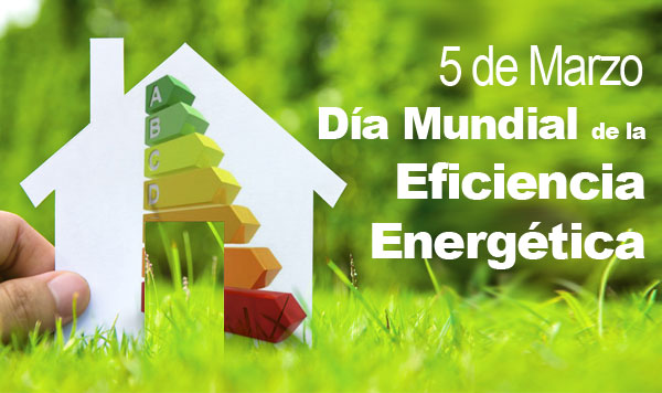 dia-mundial-de-la-eficiencia-energética